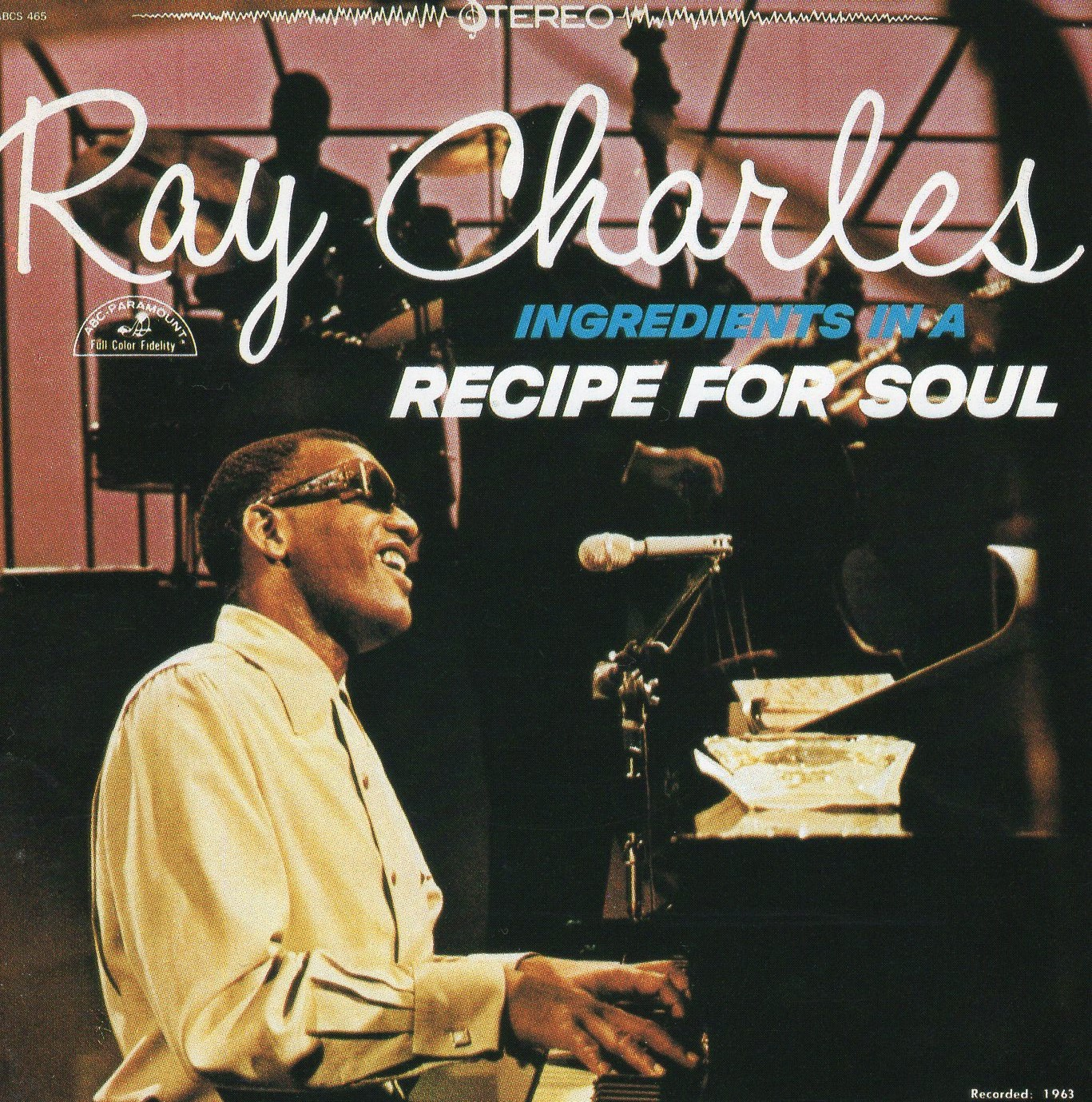 """Ingredients in a Recipe for Soul"" Ray Charles"