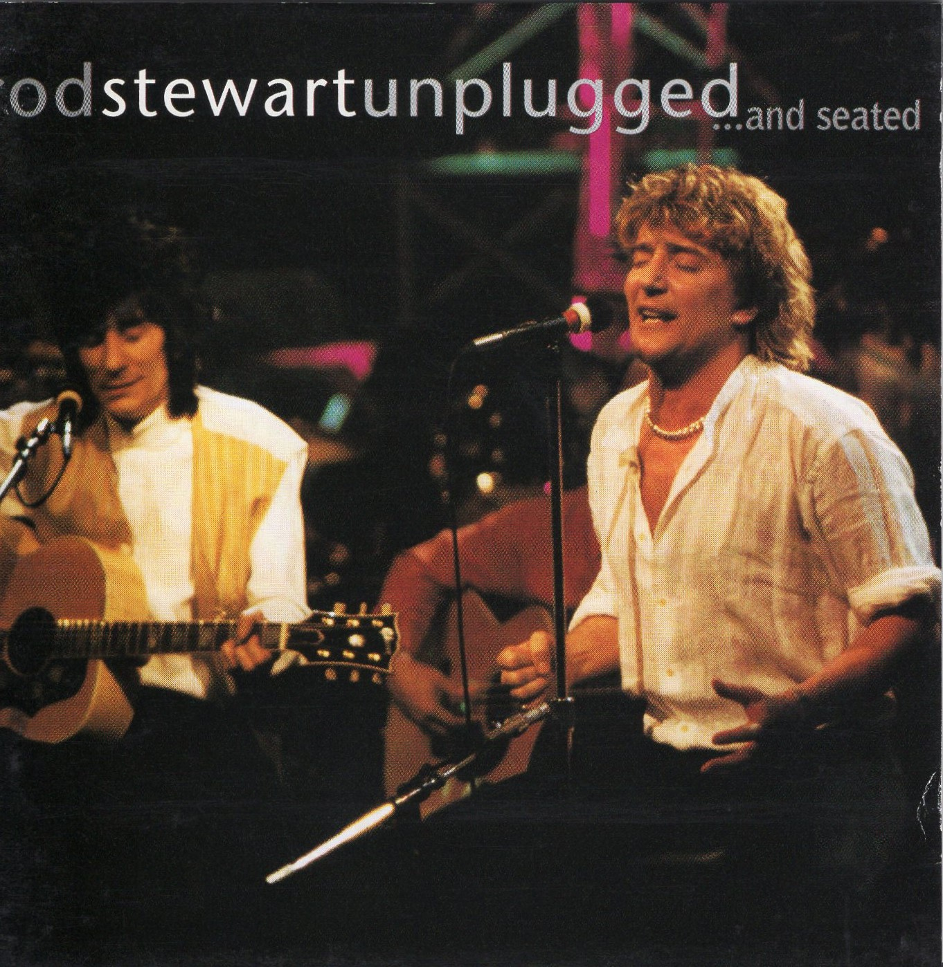 """Unplugged and Seated"" Rod Stewart"