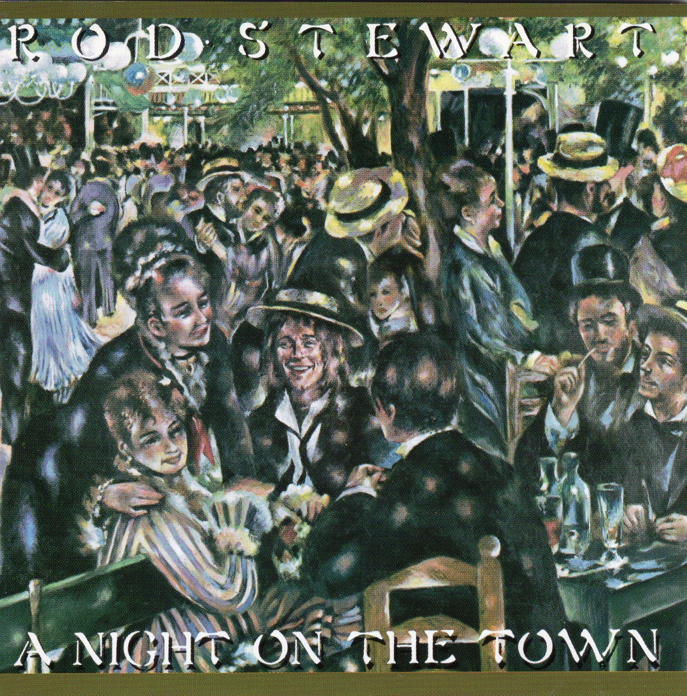 """A Night on the Town"" Rod Stewart"