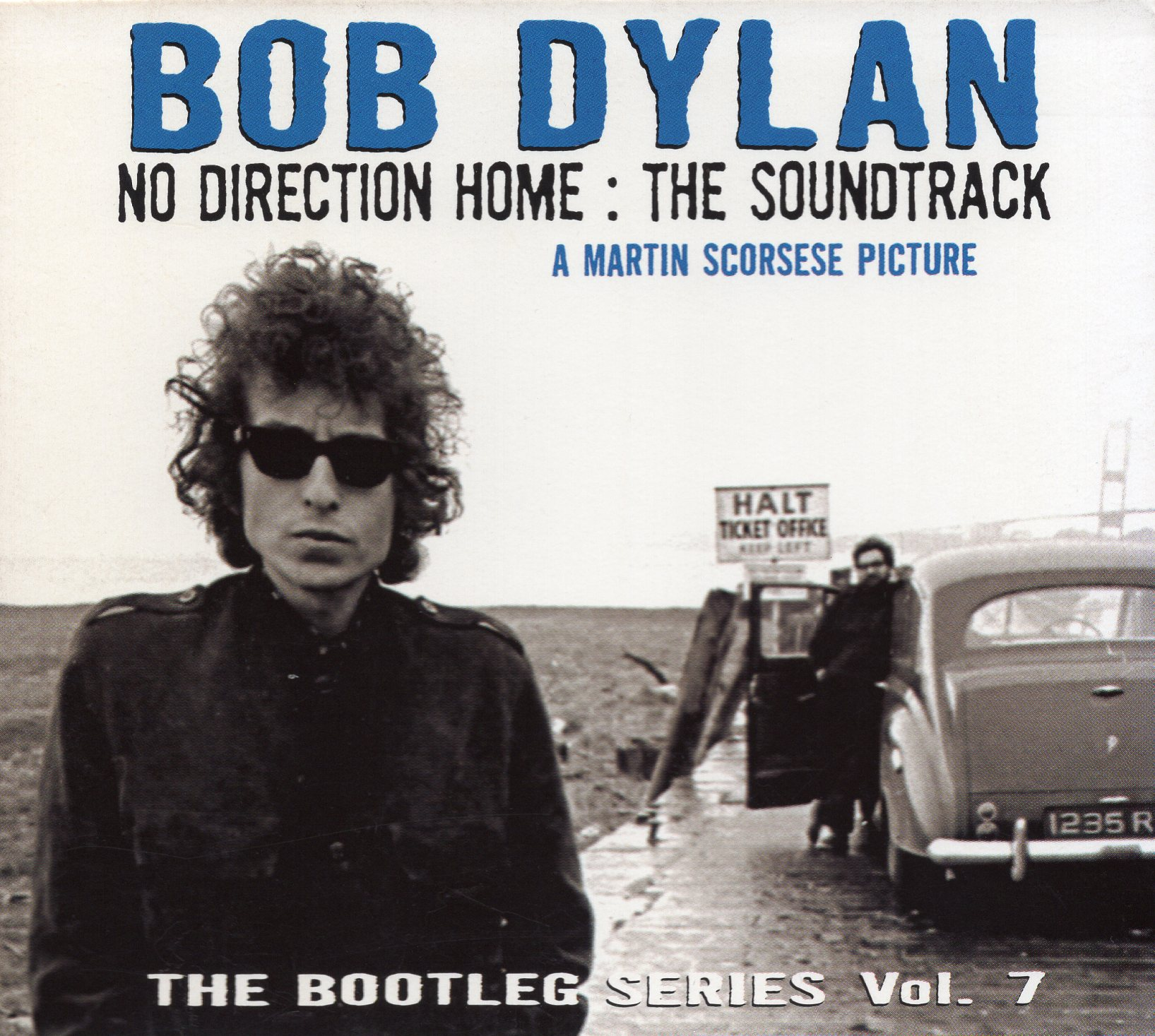"""NO DIRCTION HOME : THE SOUNDTRACK"" Bob Dylan"