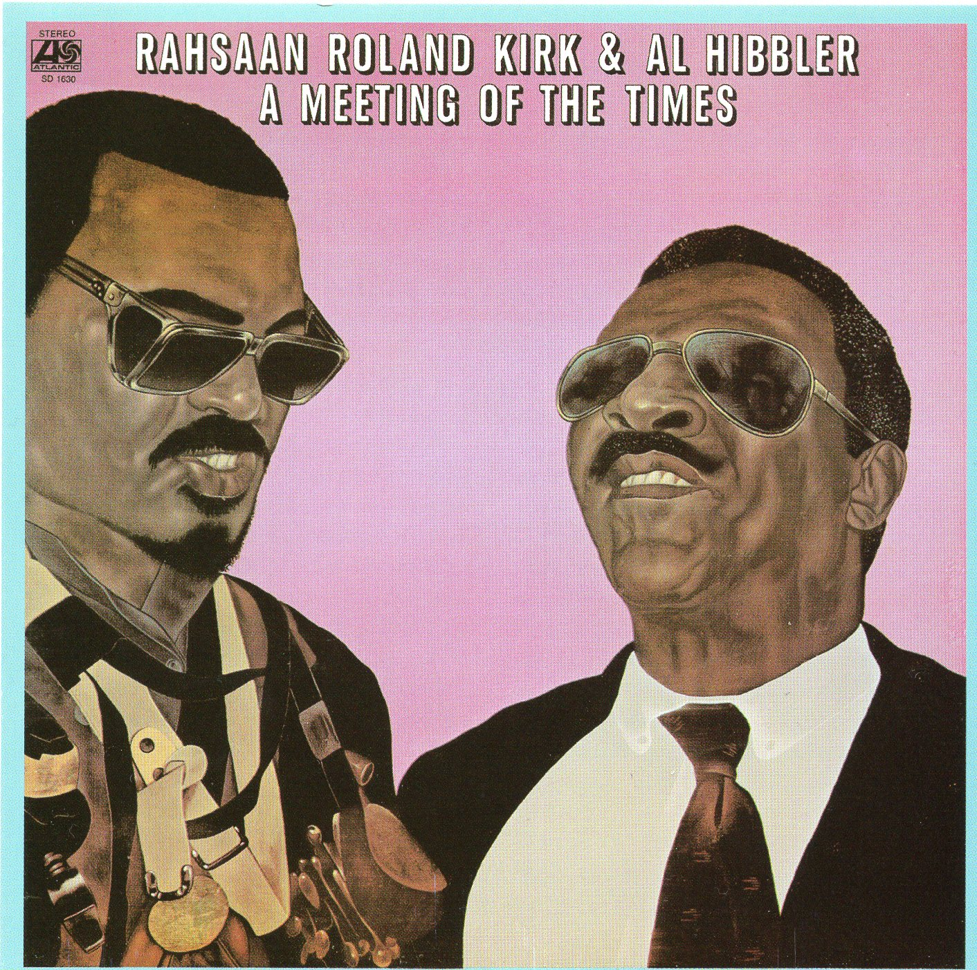 """A Meeting of The Time"" Al Hibbler, Rahsaan Roland Kirk"